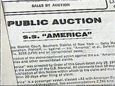 The America was sold at a public auction.